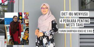 Diet Ibu Menyusu - 4 Perkara Penting