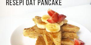 Resepi Oat Pancake - Sarapan Sihat Bayi